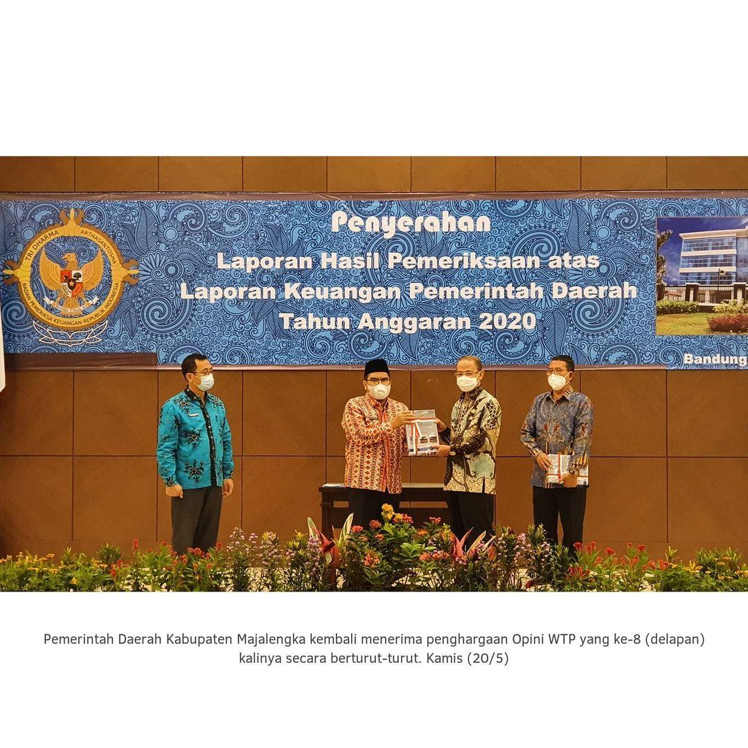 Pemerintah Daerah Kabupaten Majalengka kembali meraih Penghargaan OPINI WTP ke-8 (delapan) kalinya s